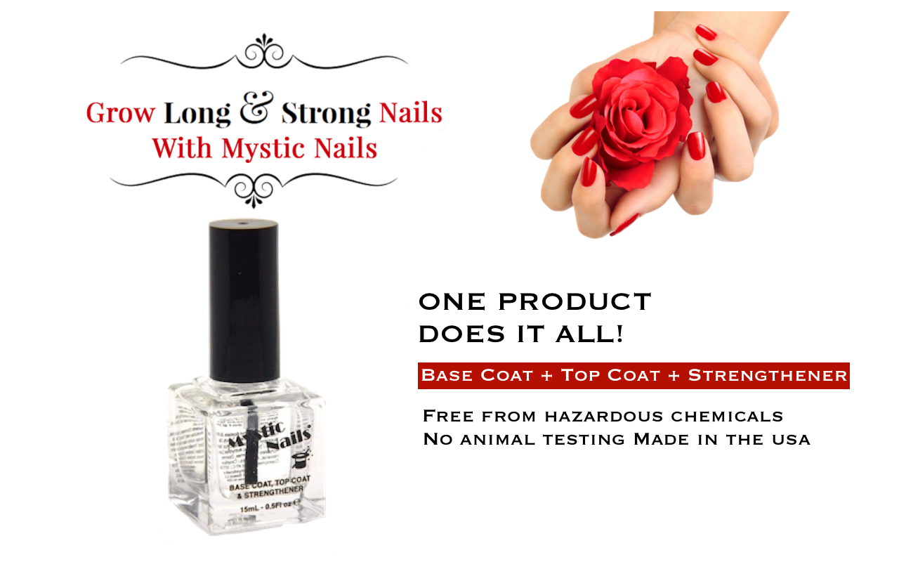 Grow Long, Strong Nails with Mystic Nails, The Best Hardener